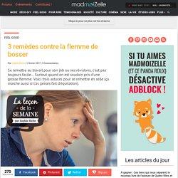 Astuces flemme de bosser —madmoiZelle.com