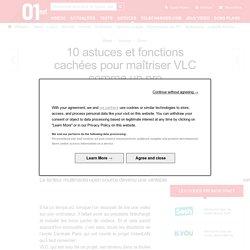 10 astuces et fonctions cachées pour maîtriser VLC comme un pro