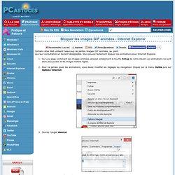 Bloquer les images GIF animées - Internet Explorer