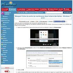 Masquer l'icône du centre de maintenance dans la barre des tâches - Windows 7 et 8.1