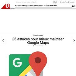 25-astuces-pour-mieux-maitriser-google-maps-1613611
