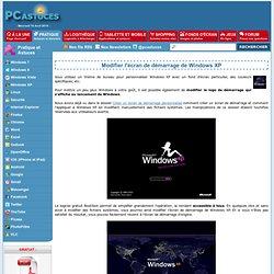 Modifier l'écran de démarrage de Windows XP