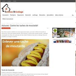 Astuces: Contre les taches de moutarde