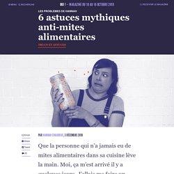6 astuces mythiques anti-mites alimentaires
