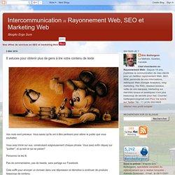 Intercommunication 网 Rayonnement Web, SEO et Marketing Web: 8 astuces pour obtenir plus de gens à lire votre contenu de texte