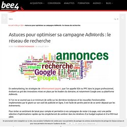 Astuces pour optimiser sa campagne AdWords - 1/3 - Bee4