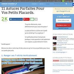 11 Astuces Parfaites Pour Vos Petits Placards.