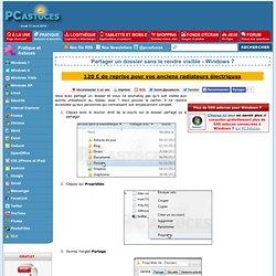 Partager un dossier sans le rendre visible - Windows 7