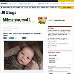 Bébés : cinq astuces pour se passer des produits à risque