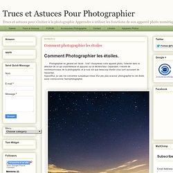 Comment photographier les étoiles