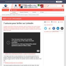 7 astuces pour briller sur LinkedIn