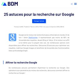 25 astuces pour la recherche sur Google