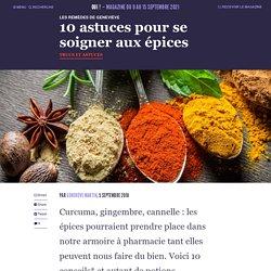 10 astuces pour se soigner aux épices