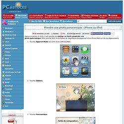 Prendre une photo panoramique - iPhone ou iPad