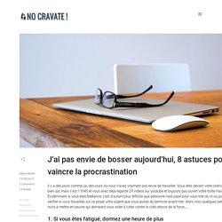 8 astuces pour vaincre la procrastination