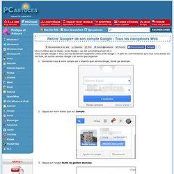 Retirer Google+ de son compte Google - Tous les navigateurs Web