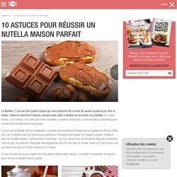 10 astuces pour réussir un Nutella maison parfait