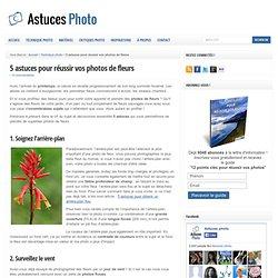 5 astuces pour réussir vos photos de fleurs