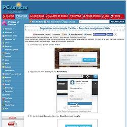 Supprimer son compte Twitter - Tous les navigateurs Web