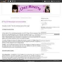 10 Trucs et Astuces pour survivre à Londres - chez-minette.over-blog.com