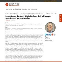 Les astuces du Chief Digital Officer de Philips pour transformer son entreprise