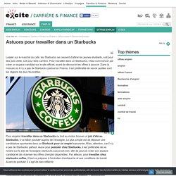Astuces pour travailler dans un Starbucks