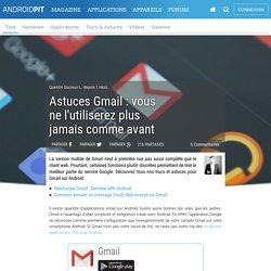 Astuces Gmail : vous ne l'utiliserez plus jamais comme avant