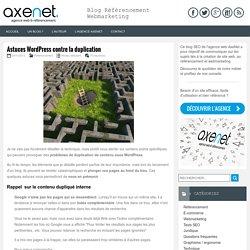 Astuces WordPress contre la duplication