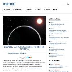 Der Spiegel: Lähintä tähteä kiertää asuinkelpoinen planeetta