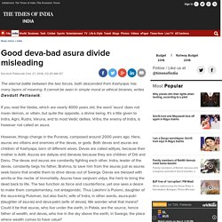 2016/02 [TOI] Good deva-bad asura divide misleading