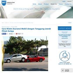 Cara Klaim Asuransi Mobil dengan Tanggung Jawab Pihak Ketiga