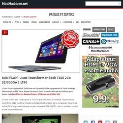 Asus Transformer Book T100 2Go 32Go/5O0Go à 179€