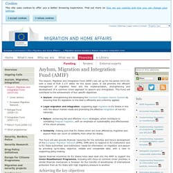 Asylum, Migration and Integration Fund (AMIF)
