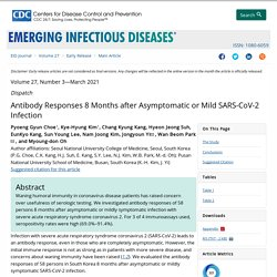 Antibody Responses 8 Months after Asymptomatic or Mild SARS-CoV-2 Infection - Volume 27, Number 3—March 2021 - Emerging Infectious Diseases journal - CDC