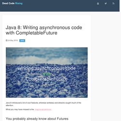 Java 8: Writing asynchronous code with CompletableFuture