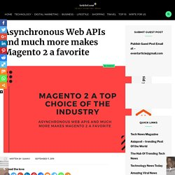 Magento 2 is the most dependable top choice of the industry?