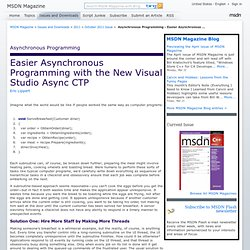 Asynchronous Programming - Easier Asynchronous Programming with the New Visual Studio Async CTP