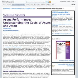 Asynchronous Programming - Async Performance: Understanding the Costs of Async and Await