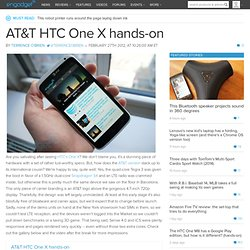 AT&T HTC One X hands-on