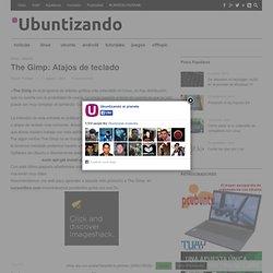 The Gimp: Atajos de teclado - Ubuntizando.com