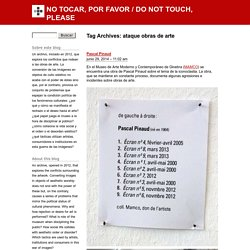 NO TOCAR, POR FAVOR / DO NOT TOUCH, PLEASE
