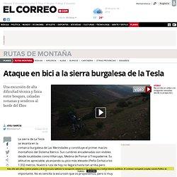 Ataque en bici a la sierra burgalesa de la Tesla