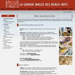 Atelier-bois Les activités - Grande Masse des Beaux-Arts .