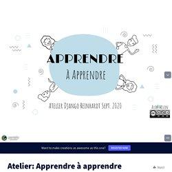 Atelier: Apprendre à apprendre by Aude MILON on Genially