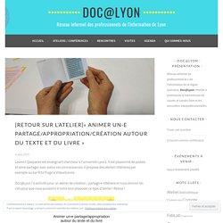[RETOUR SUR L'ATELIER]« Animer un-e partage/appropriation/création autour du texte et du livre » – Doc@Lyon