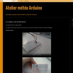 Atelier météo Arduino: Le capteur de température