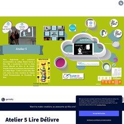Atelier 5 Lire Délivre by actes.autrement on Genially