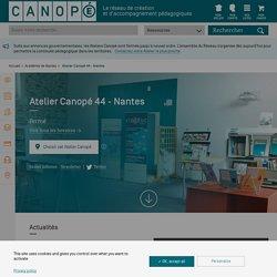Atelier Canopé 44 - Nantes