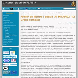Atelier de lecture : poésie (H. MICHAUX - Le Grand combat) - Circonscription de PLAISIR