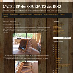 L'ATELIER des COUREURS des BOIS: Fabrication d'un séchoir solaire...